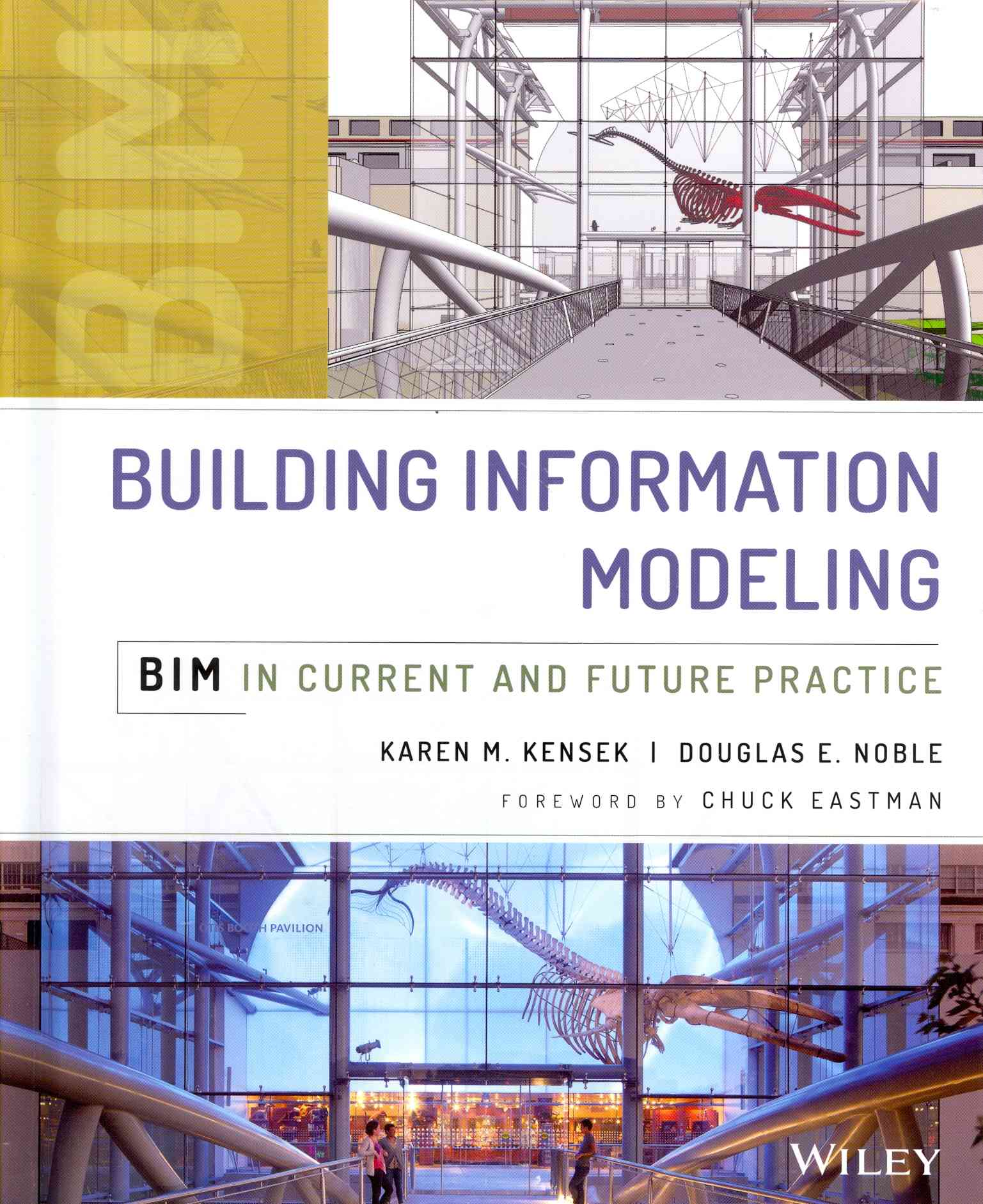 Building Information Modeling By Kensek, Karen/ Noble, Douglas